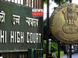Delhi High Court | newsfront.co
