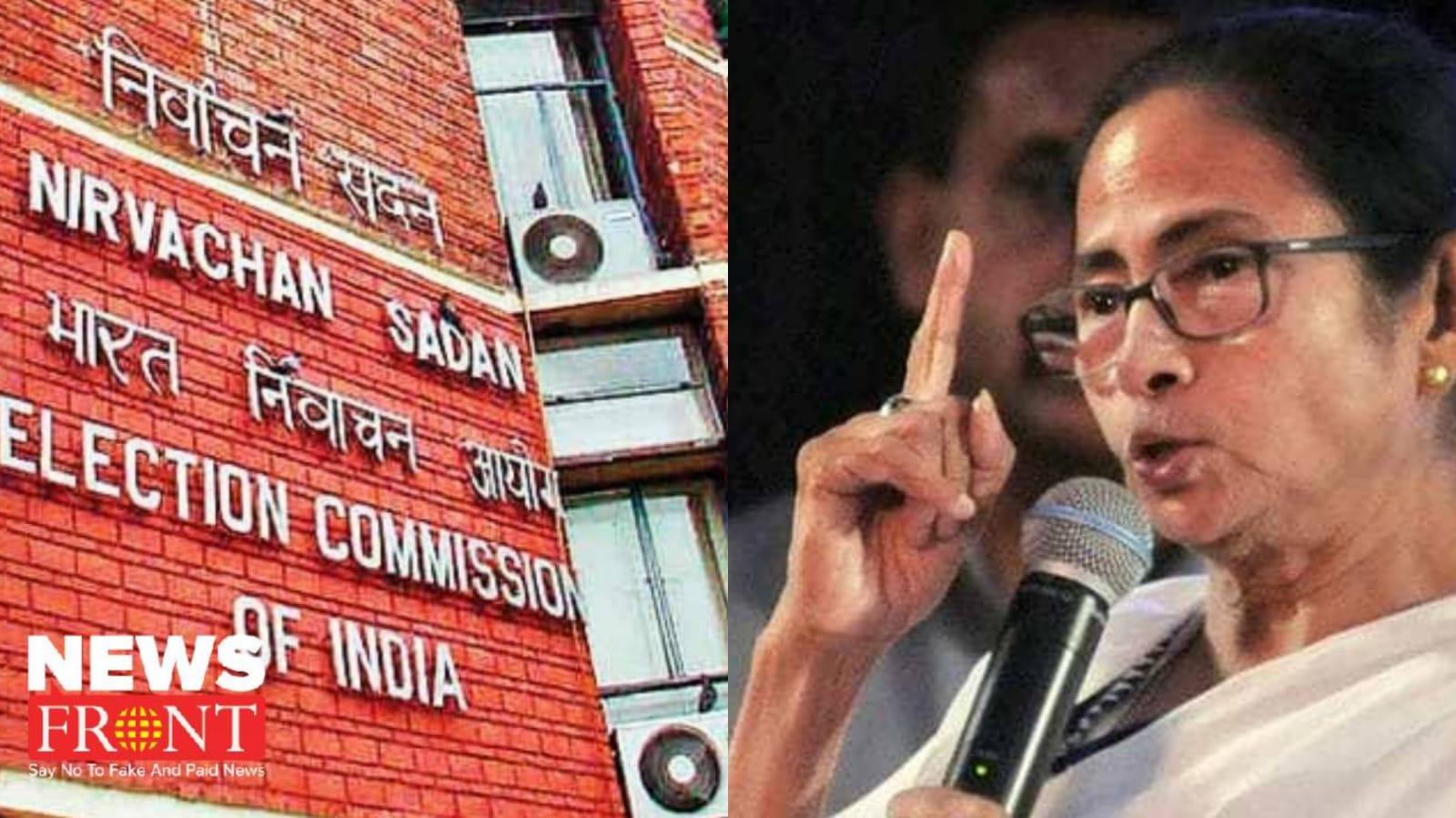 Election commission to Mamata Banerjee